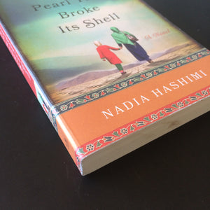 Nadia Hashimi - The Pearl that Broke its Shell