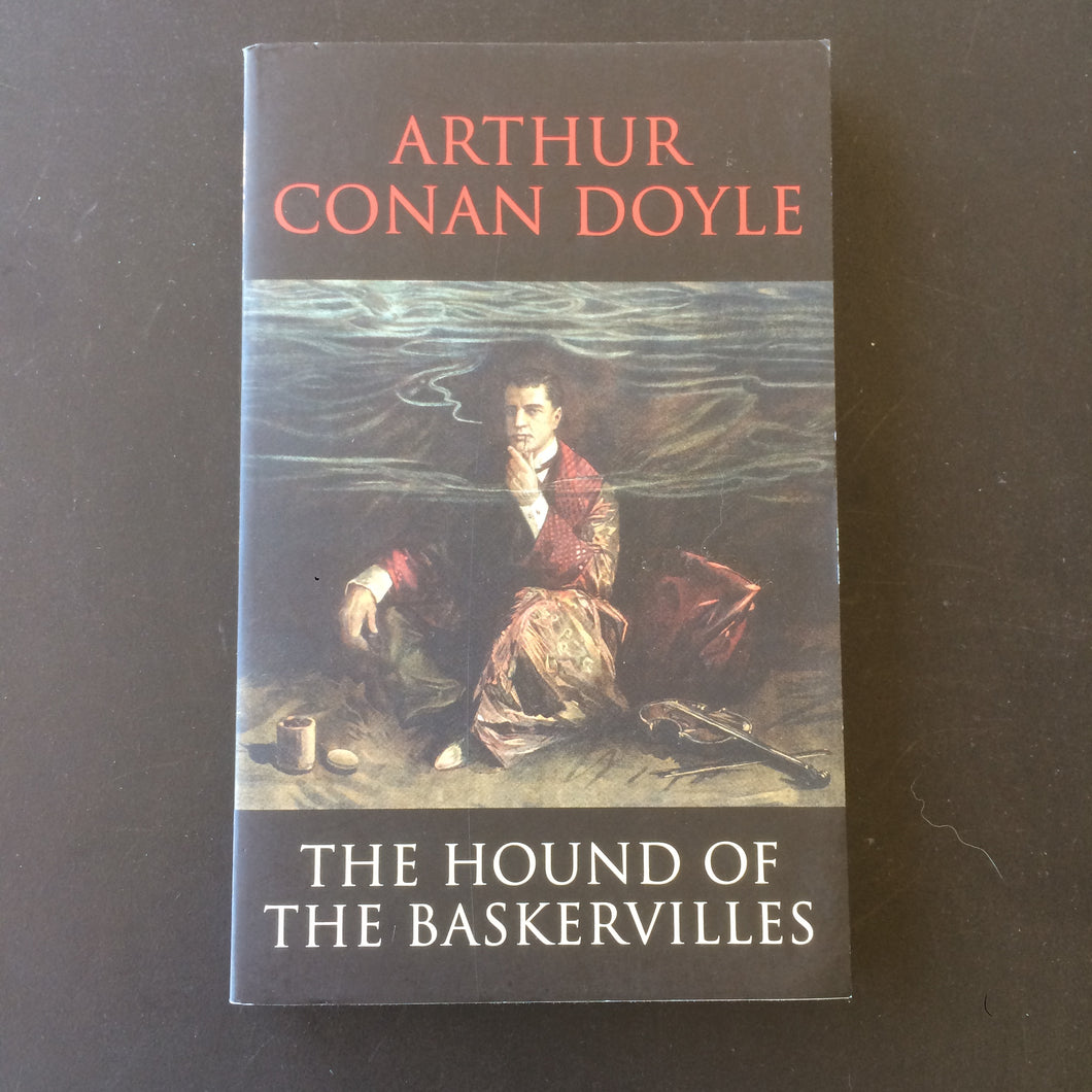 Arthur Conan Doyle - The Hound of Baskervilles