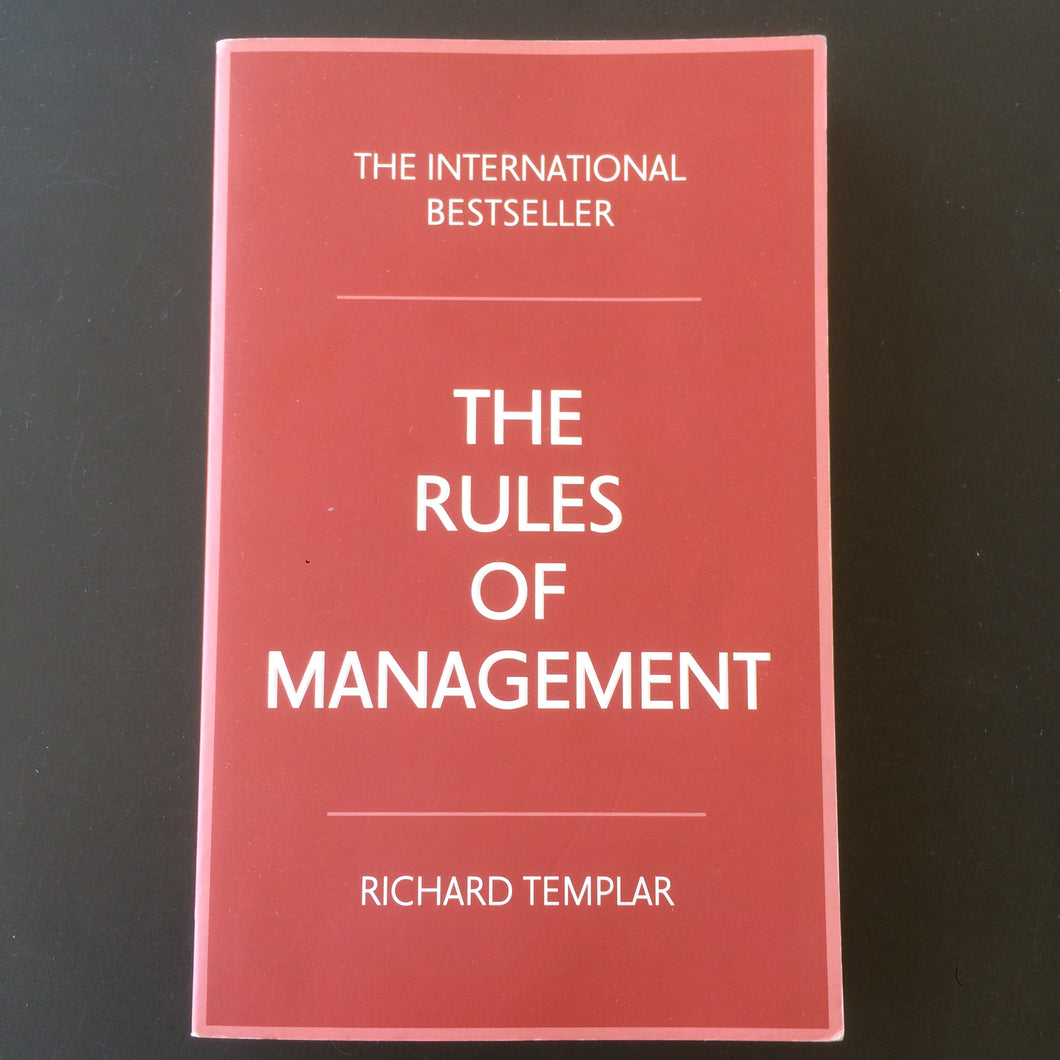 Richard Templar - The Rules of Management