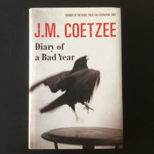 Load image into Gallery viewer, J.M. Coetzee - Diary of a Bad Year