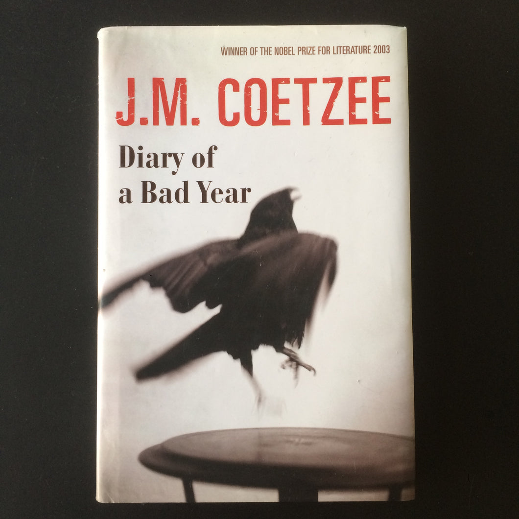 J.M. Coetzee - Diary of a Bad Year