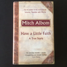 Load image into Gallery viewer, Mitch Albom - Have A Little Faith