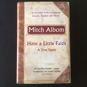 Mitch Albom - Have A Little Faith