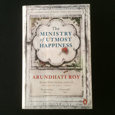 Arundhati Roy - The Ministry of Utmost Happiness
