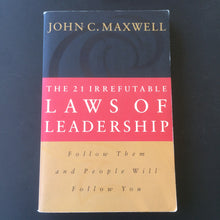 Load image into Gallery viewer, John C. Maxwell - The 21 Irrefutable Laws of Leadership