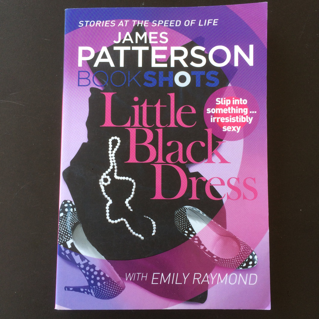 James Patterson - Bookshots: Little Black Dress