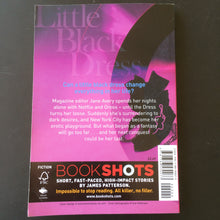 Load image into Gallery viewer, James Patterson - Bookshots: Little Black Dress