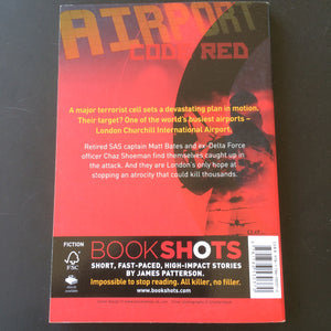 James Patterson - Bookshots: Airport Code Red