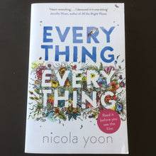 Load image into Gallery viewer, Nicola Yoon - Everything, Everything