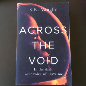S.K. Vaughn - Across The Void