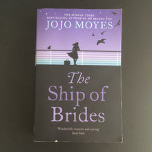 Load image into Gallery viewer, Jojo Moyes - The Ship of Brides