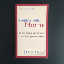 Load image into Gallery viewer, Mitch Albom - Tuesdays with Morrie