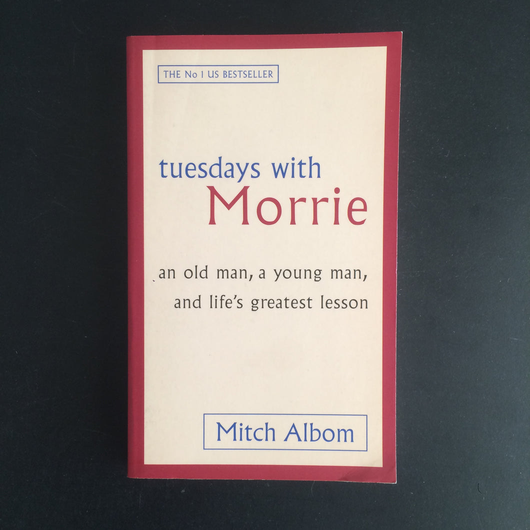 Mitch Albom - Tuesdays with Morrie