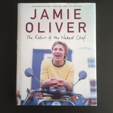 Load image into Gallery viewer, Jamie Oliver - The Return of the Naked Chef