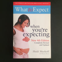 Load image into Gallery viewer, Heidi Murkoff and Sharon Mazel - What to expect when you're expecting