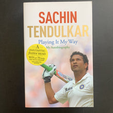Load image into Gallery viewer, Sachin Tendulkar - Playing It My Way