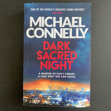 Load image into Gallery viewer, Michael Connelly - Dark Sacred Night