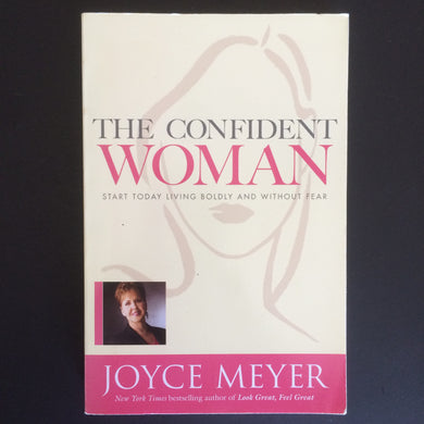 Joyce Meyer - The Confident Woman