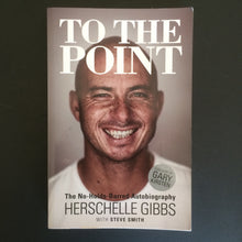 Load image into Gallery viewer, Herschelle Gibbs - To the Point