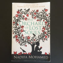 Load image into Gallery viewer, Nadifa Mohamed - The Orchard of Lost Souls