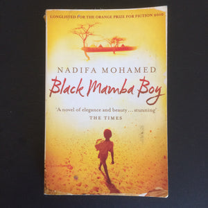 Nadifa Mohamed - Black Mamba Boy