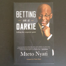 Load image into Gallery viewer, Mteto Nyati - Betting on a Darkie