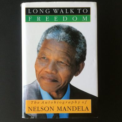 Nelson Mandela - Long Walk to Freedom