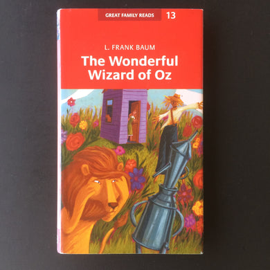 L Frank Baum - The Wonderful Wizard of Oz