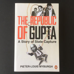 Pieter-Louis Myburgh - The Republic of Gupta
