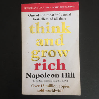 Napolean Hill - Think and Grow Rich