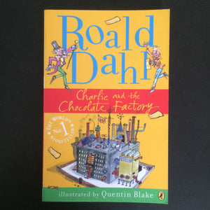 Roald Dahl - Charlie and the Chocolate Factory