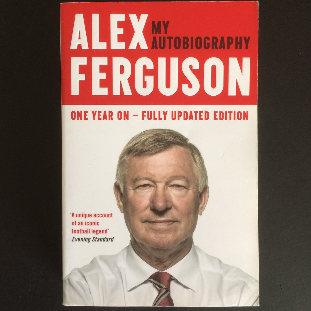 Sir Alex Ferguson - Autobiography