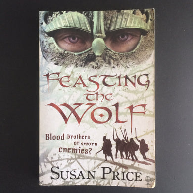 Susan Price - Feasting the Wolf