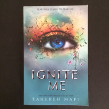 Load image into Gallery viewer, Tahereh Mafi - Ignite Me