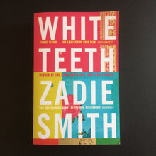 Load image into Gallery viewer, Zadie Smith - White Teeth