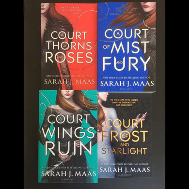 Sarah J. Maas - A Court of Thorns and Roses series