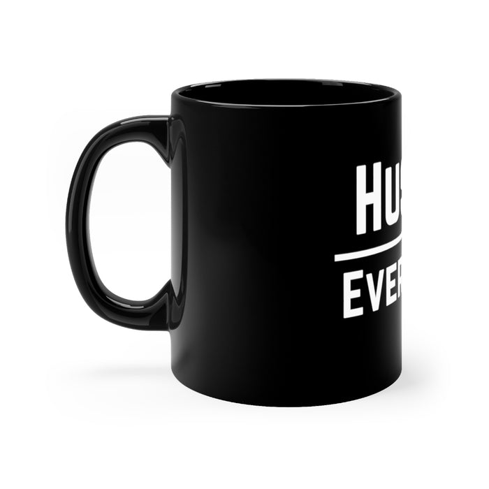 Original Hustle Over Everything Black mug 11oz