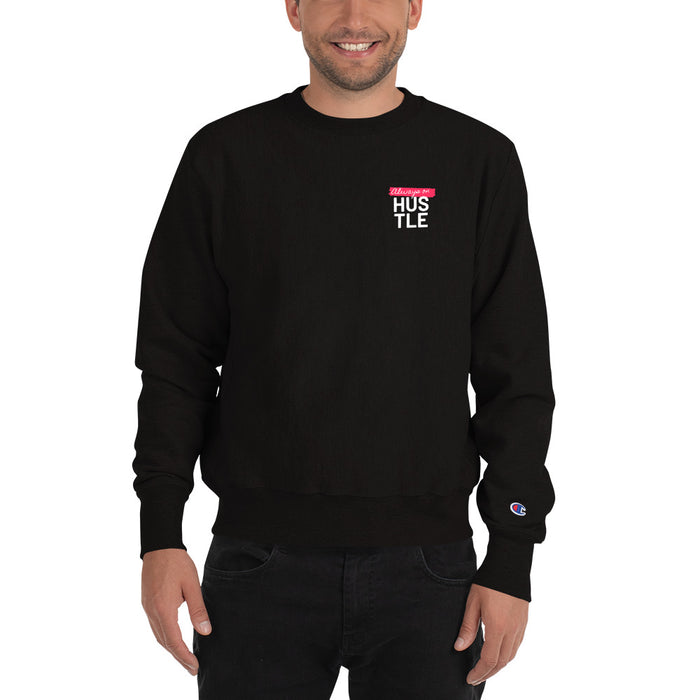 Always on Hustle Champion Sweatshirt - Black