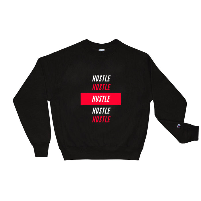 Hustle Over Hustle Champion Sweatshirt - Black