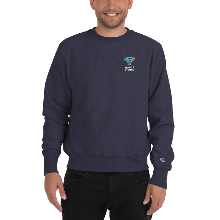 Hustle Strong Champion Sweatshirt