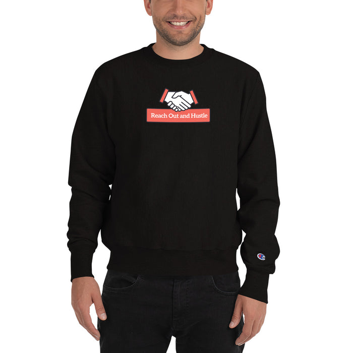 Reach Out & Hustle Champion Sweatshirt - Black