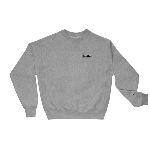 Team Hustler Champion Sweatshirt - Grey