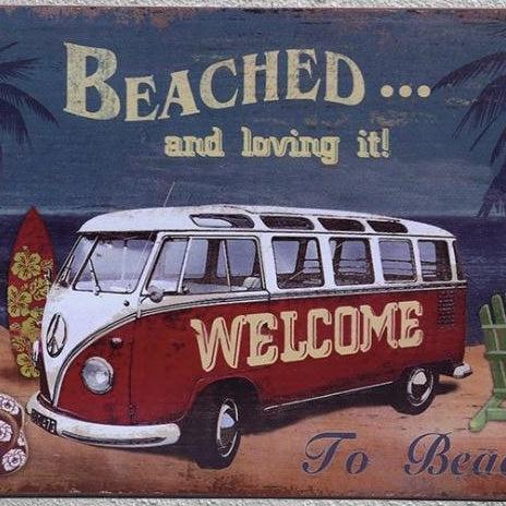 Beach/Surfer Themed Metal Welcome Sign