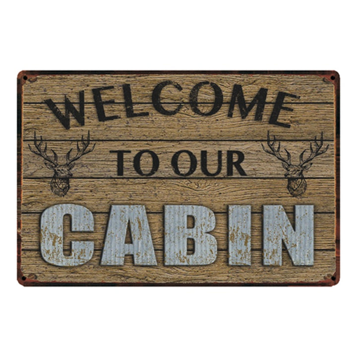 Metal Welcome To Our Cabin Sign