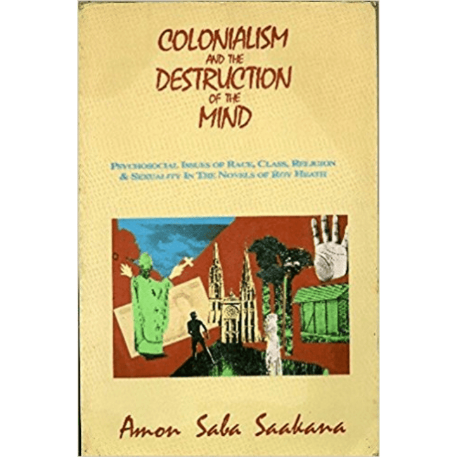 Amon Saba Saakana Book UK Colonisation And The Destruction Of The Mind 9780907015567