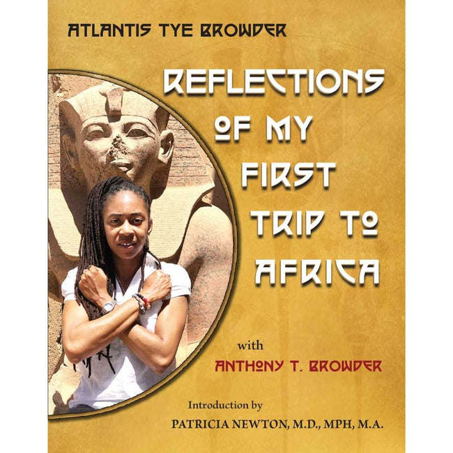 Atlantis Tye Browder Book UK Reflections of My First Trip To Africa