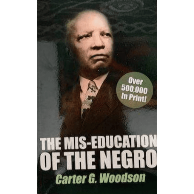 Carter G. Woodson Book UK The Mis-Education of the Negro 978-1574781267