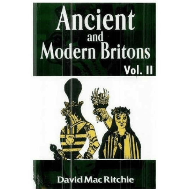 David Mac Ritchie Book UK Ancient & Modern Britons Volume 2 978-1930097872