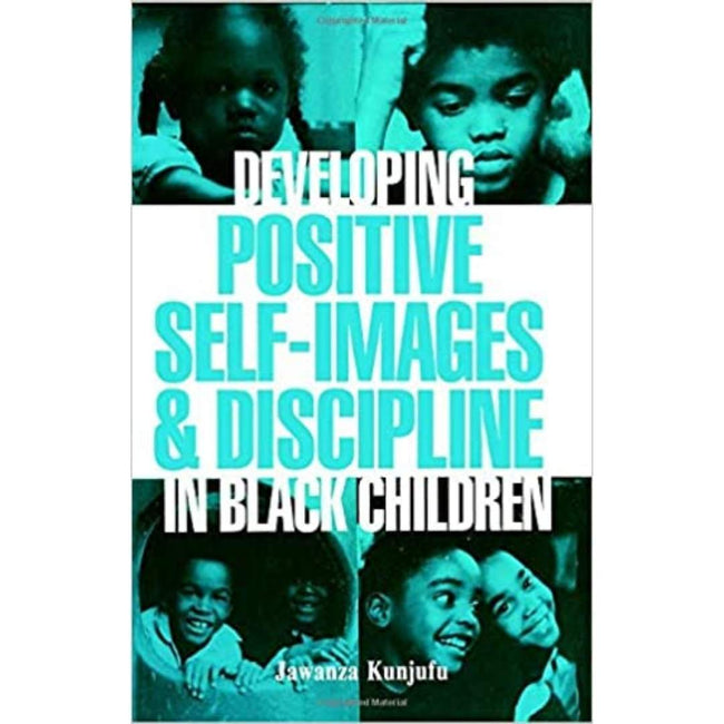 Dr Jawanza Kunjufu Book UK Developing Positive Self-Images & Discipline In Black Children 978-0913543016