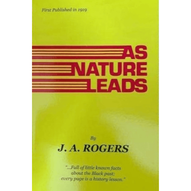 J.A. Rogers Book UK As Nature Leads 978-0-933121-15-7